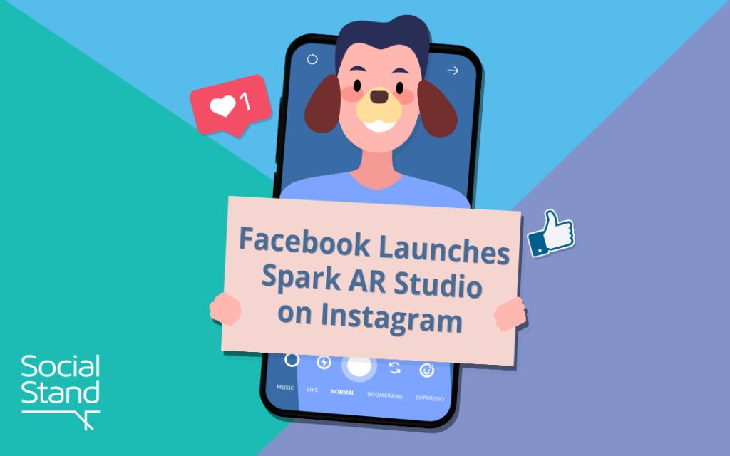 , Facebook Launches Spark AR Studio on Instagram