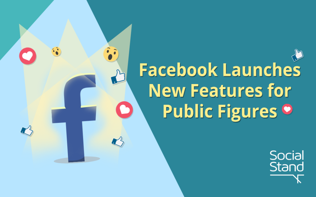 , Facebook Launches New Features for Public Figures