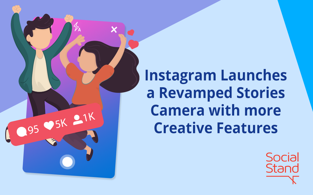 Instagram Launches a Revamped Stories Camera with More Creative Features