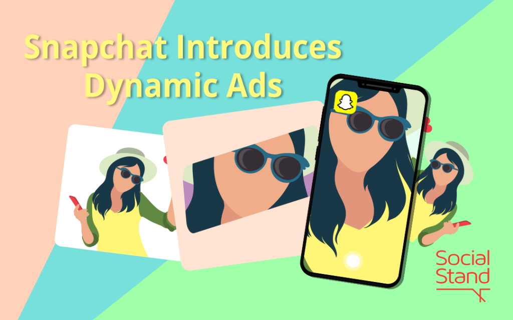 , Snapchat Introduces Dynamic Ads