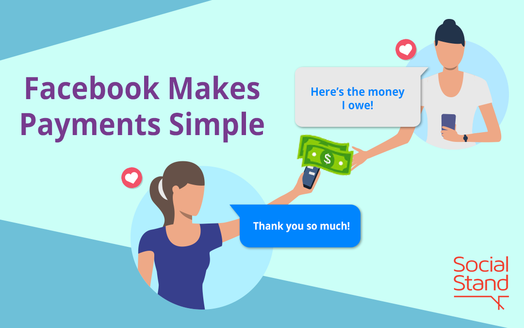 Facebook Makes Payments Simple
