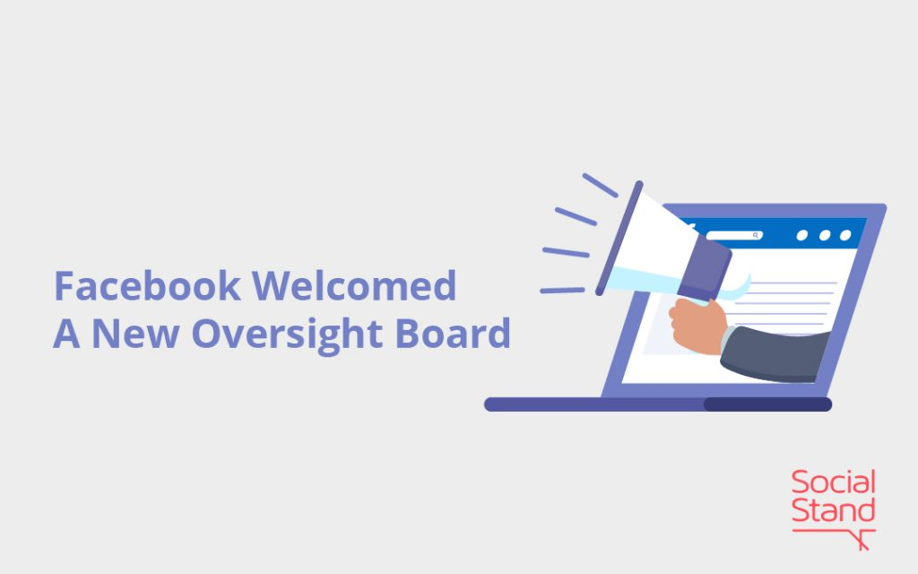 Oversight Board, Facebook Welcomed A New Oversight Board
