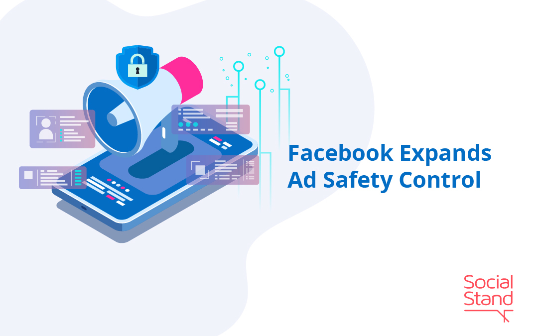Ad Safety Control, Facebook Expands Ad Safety Control