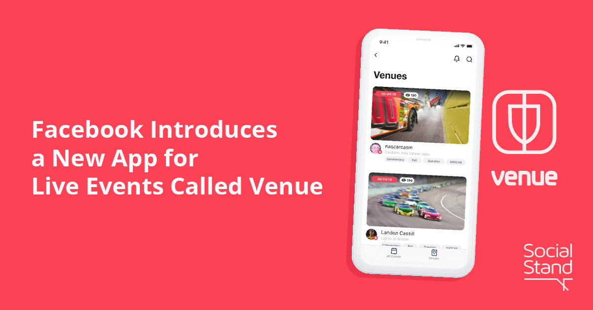 Venue, Facebook Introduces a New App for Live Events Called Venue