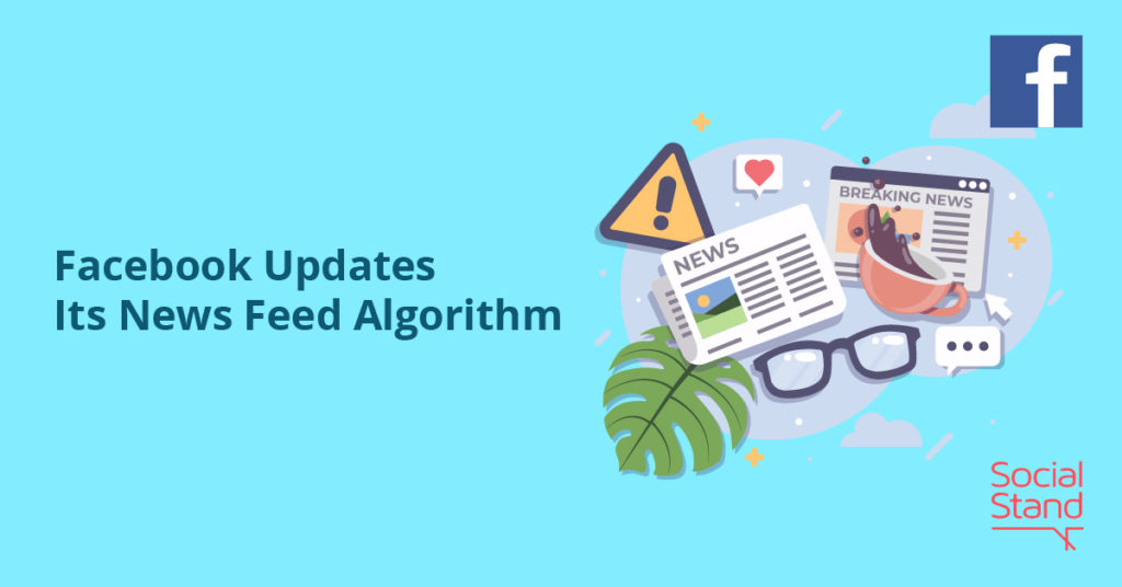 , Facebook Updates Its News Feed Algorithm