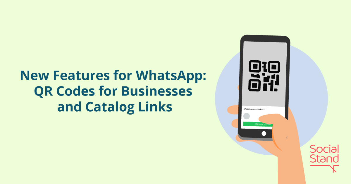 New Features for WhatsApp: QR Codes for Businesses and Catalog Links