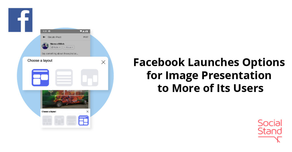Facebook Launches Options for Image Presentation to More of Its Users