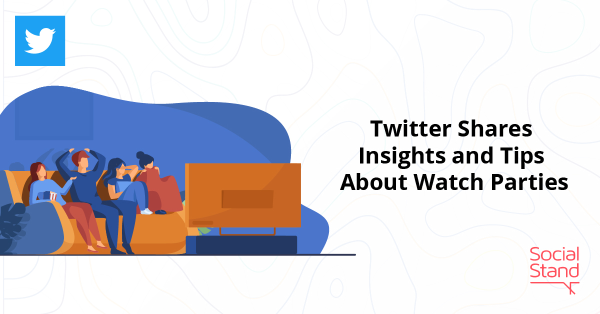 Twitter Shares Insights and Tips About Watch Parties