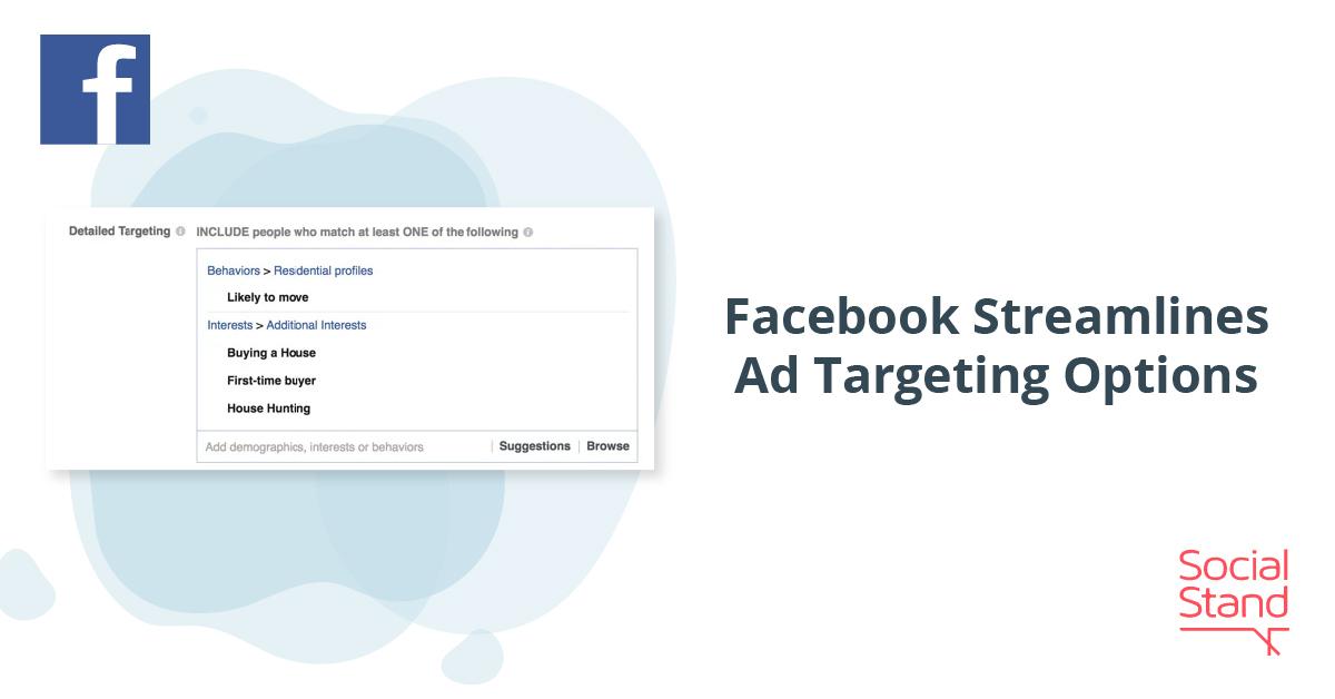 Facebook Streamlines Ad Targeting Options