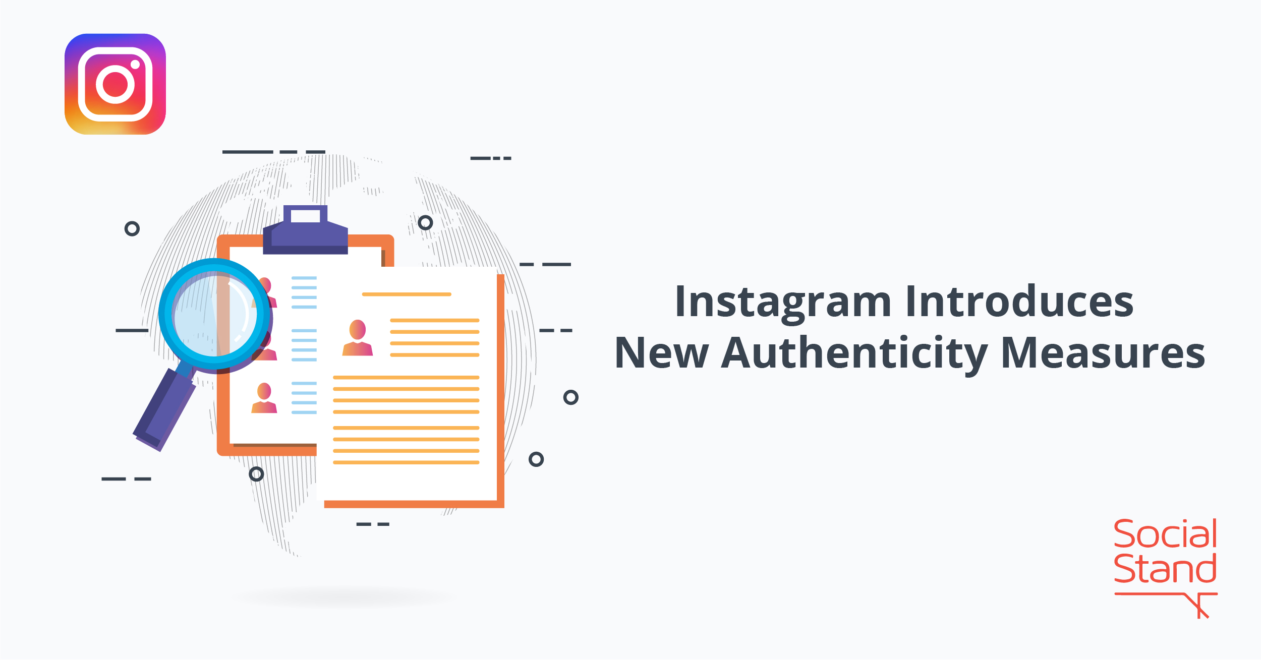 Instagram Introduces New Authenticity Measures