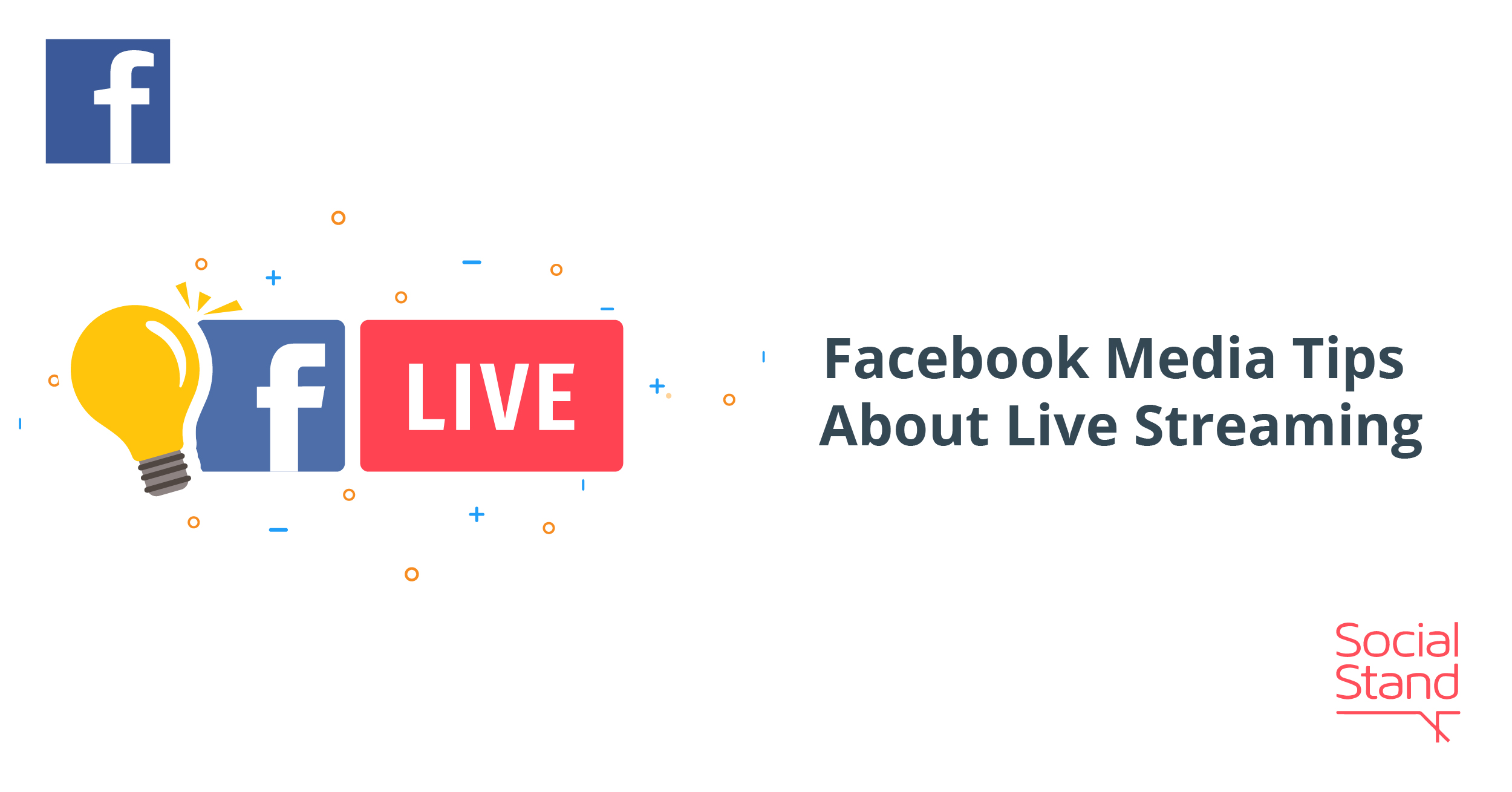 Facebook Media Tips About Live Streaming