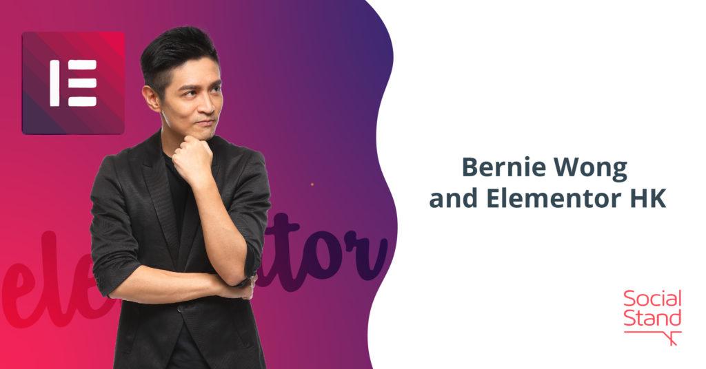 Bernie Wong and Elementor HK