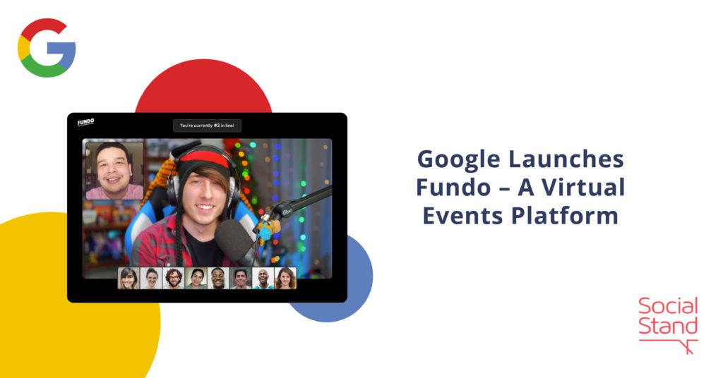Google Launches Fundo – A Virtual Events Platform