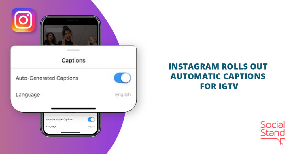Instagram Rolls Out Automatic Captions for IGTV