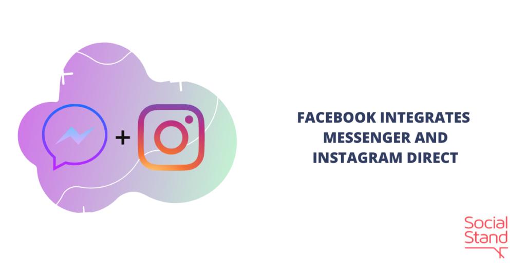 Facebook Integrates Messenger and Instagram Direct