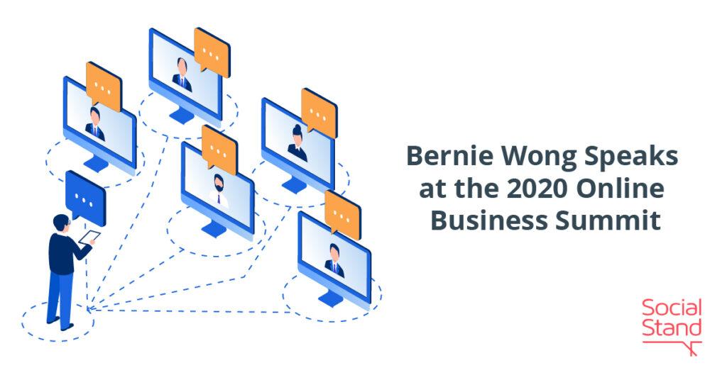 Bernie Wong Speaks at the 2020 Online Business Summit