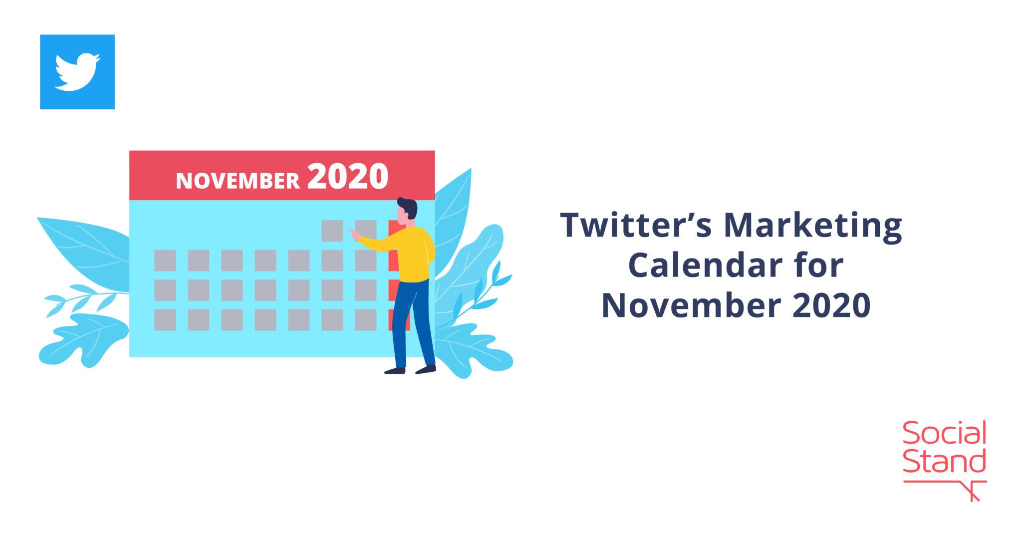 Twitter's Marketing Calendar for November 2020