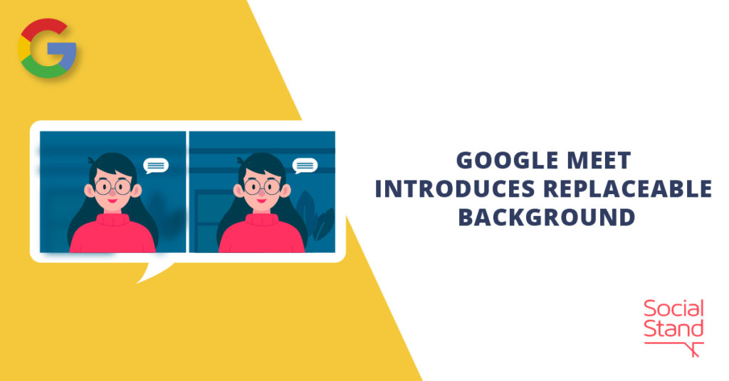 Google Meet Introduces Replaceable Background