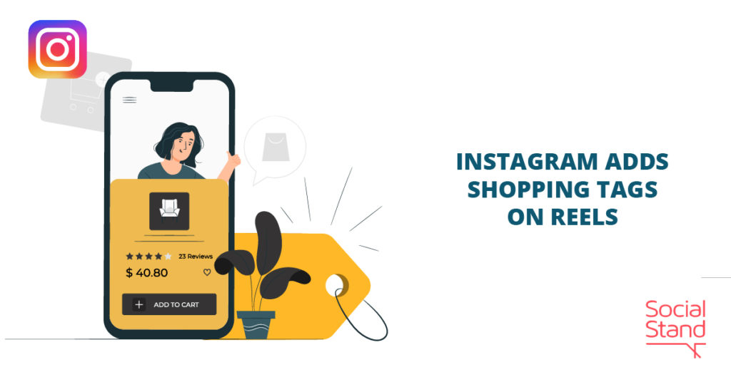 Instagram Adds Shopping Tags on Reels