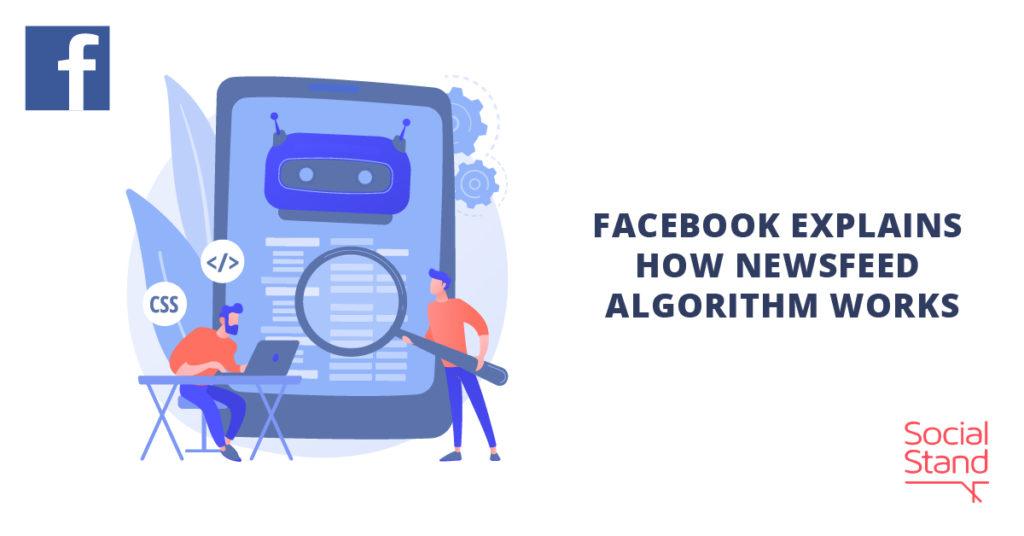 Facebook Explains How Newsfeed Algorithm Works