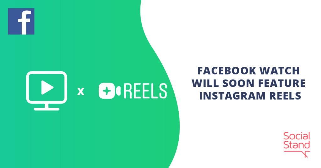 Facebook Watch Will Soon Feature Instagram Reels