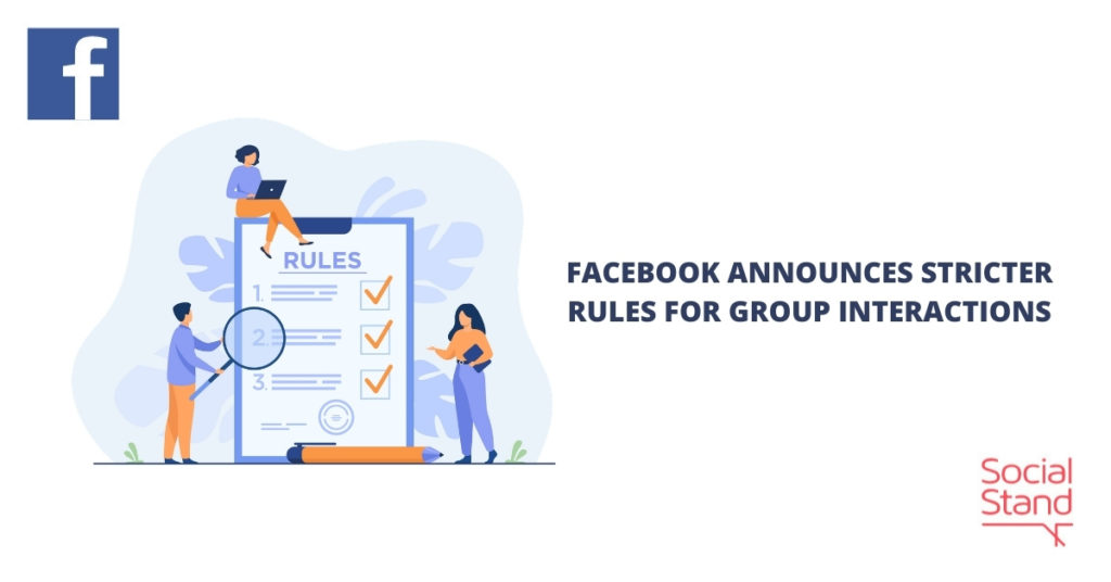 Facebook Announces Stricter Rules for Group Interactions