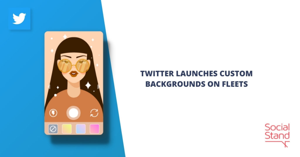 Twitter Launches Custom Backgrounds on Fleets