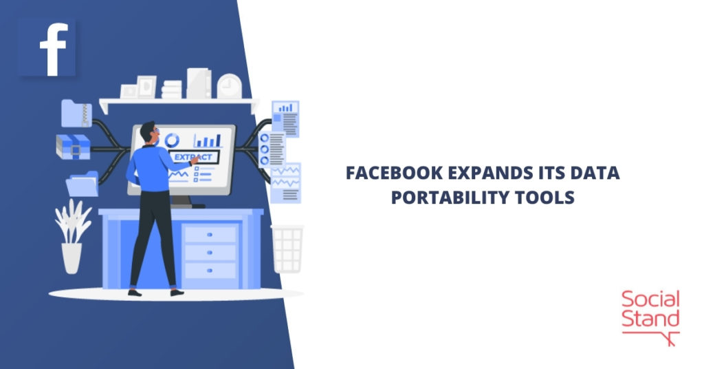Facebook Expands Its Data Portability Tools