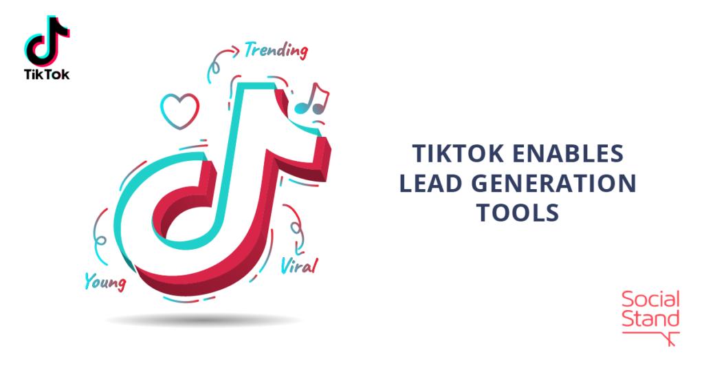 TikTok Enables Lead Generation Tools