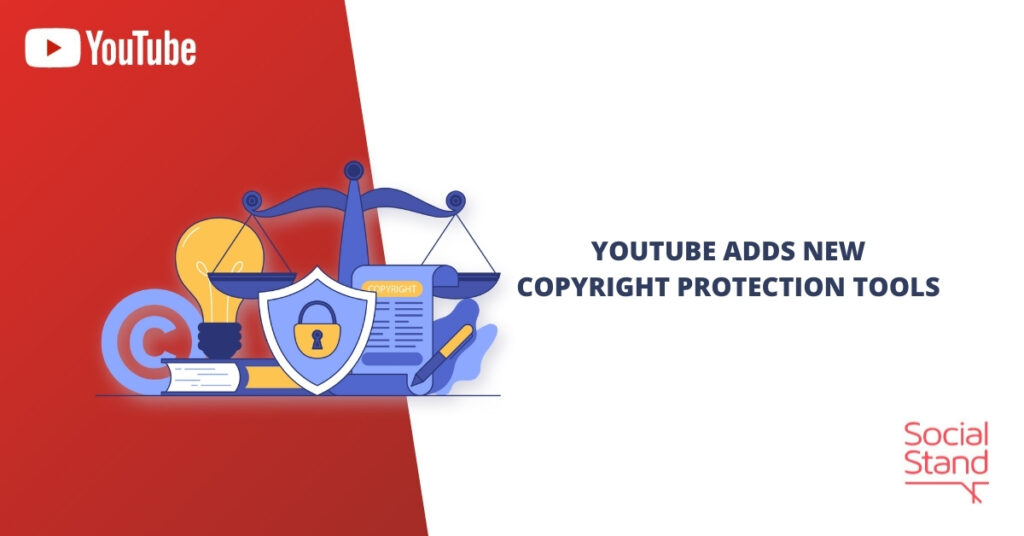 YouTube Adds New Copyright Protection Tools