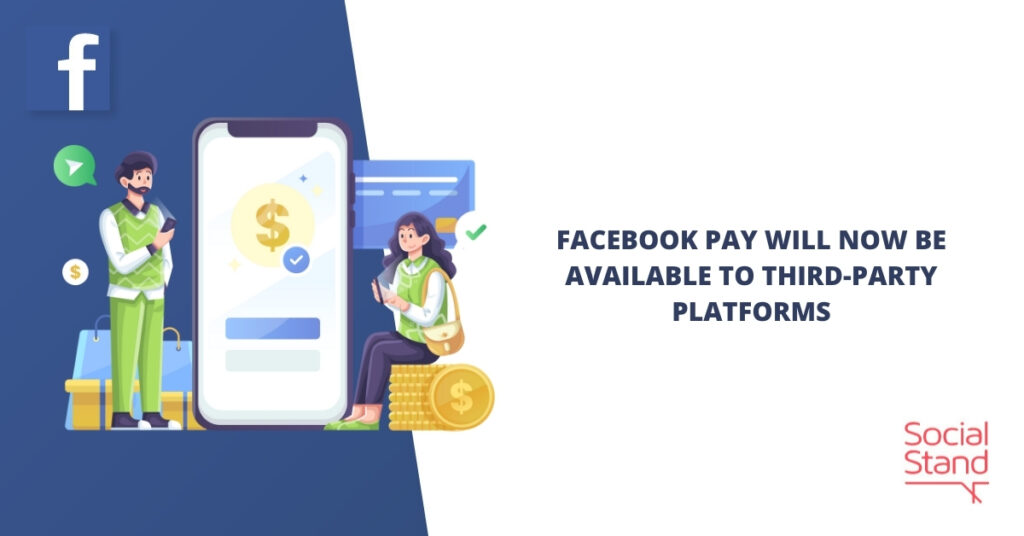Facebook Pay Will Now Be Available to Third-Party Platforms