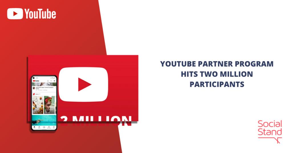 YouTube Partner Program Hits Two Million Participants